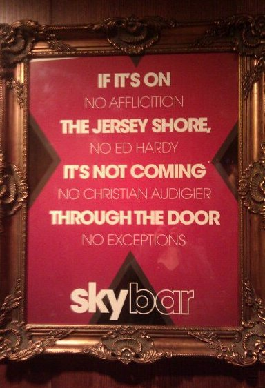 If it's on Jersey Shore, it's not coming through the door