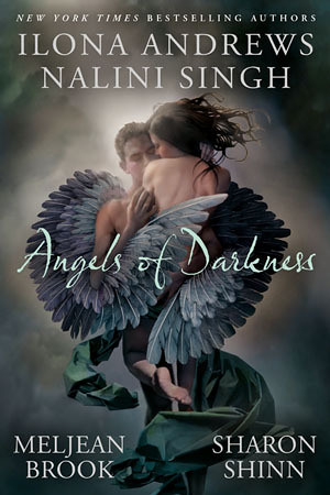 October 2011 by Berkley Trade      Angels of Darkness (Guild Hunter #4.5) by Ilona Andrews, Nalini Singh, Meljean Brook, Sharon Shinn