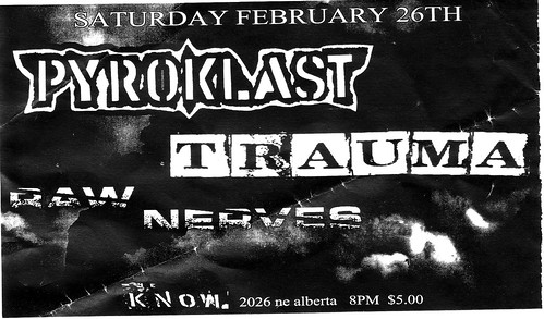 2/26/11 Pyroklast/Trauma/RawNerves