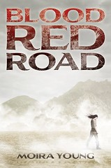 June 7th 2011 by Margaret K. McElderry      Blood Red Road (Dustlands #1) by Moira Young