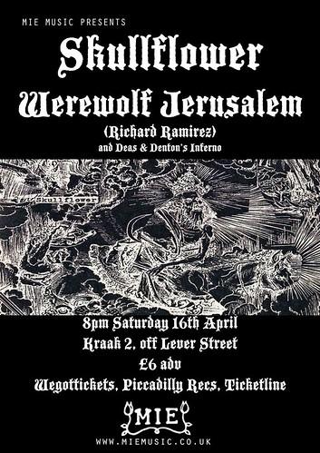 Skullflower / Werewolf Jerusalem (Manchester)