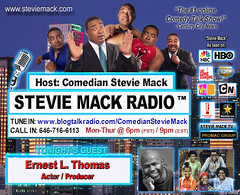 STEVIE MACK RADIO - Ernest L. Thomas: Actor/Producer