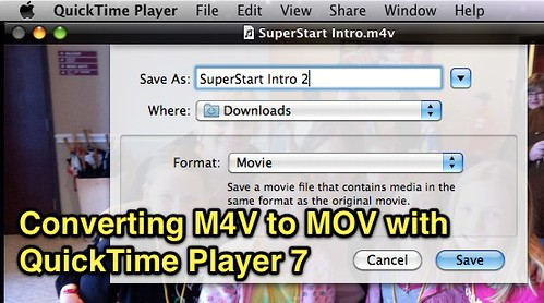 Converting M4V to MOV with QuickTime Player