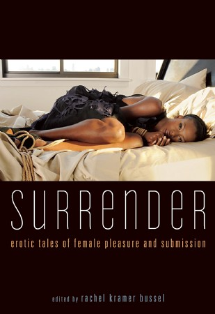 BDSM stories in Surrender: Erotic Tales of Female Pleasure and Submission