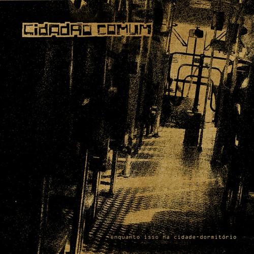 Capa EP Enquanto Isso na Cidade-Dormitório