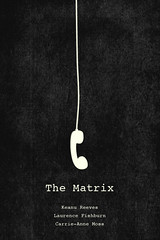 The Matrix poster (feedmerobotfood) Tags: movie poster thematrix keanureeves carrieannemoss laurencefishburn