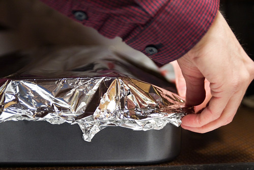 Put the foil on tight!