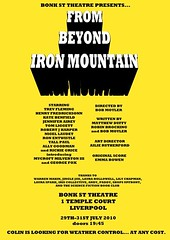 TICKETS NOW AVAILABLE! Tickets are now available for Bonk St Theatre's new production From Beyond Iron Mountain. Contact Bob at bobmoyler@rocketmail.com or call down to the venue for more details.http://bonkst.tumblr.com/See what I've been up to at my pho