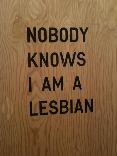 Nobody knows I'm a lesbian
