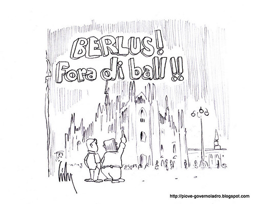 Berlusconi! Fora Di Ball!! by Livio Bonino
