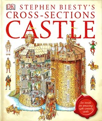 Castle (Vernon Barford School Library) Tags: 9781465408808 stephenbiesty stephen biesty biestys crosssections crosssection castle castles 14thcentury fourteenthcentury 1300s europe european medieval medievalcivilization architecture civilization history historical dkpublishing dk doringkindersley doring kindersley vernon barford library libraries new recent book books read reading reads junior high middle school nonfiction hardcover hard cover hardcovers covers bookcover bookcovers illustrations illustrated richardplatt richard platt