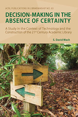 Decision-Making in the Absence of Certainty