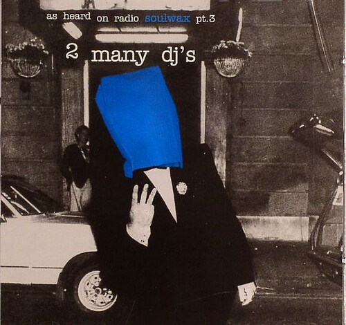 (No Genre, Bastard Pop, Electronic, Rock, House) VA - 2 Many DJs - As Heard On Radio Soulwax Pt. 3 - 2002, FLAC (image+.cue) lossless
