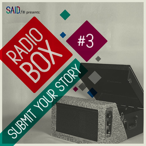RadioBox #3: Submit your story!