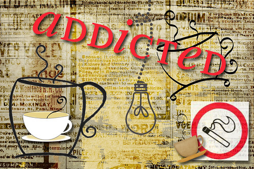 addicted | AJC {February 2011} The Adjective Project
