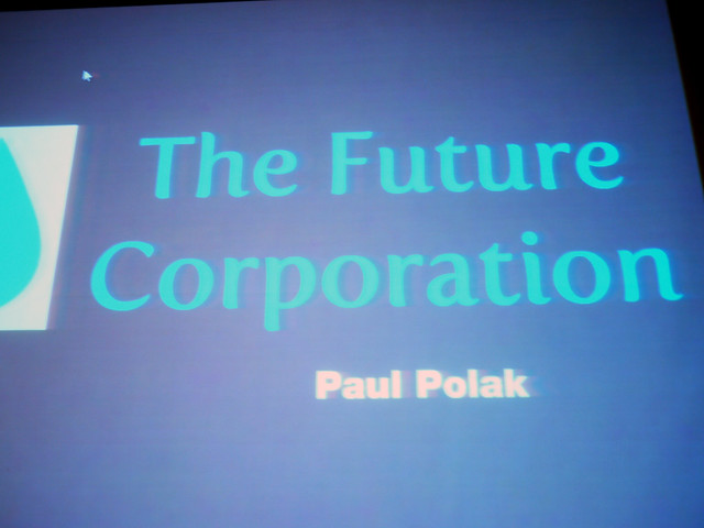 Paul Polak: Where Do We Go From Here?