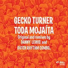 Gecko Turner - Toda Mojaíta (12-inch) LMNKV23