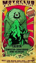 SAURON 8 DE JUNIO 2011 (emy mariani) Tags: art rock emy afiche stoner mariani sauron