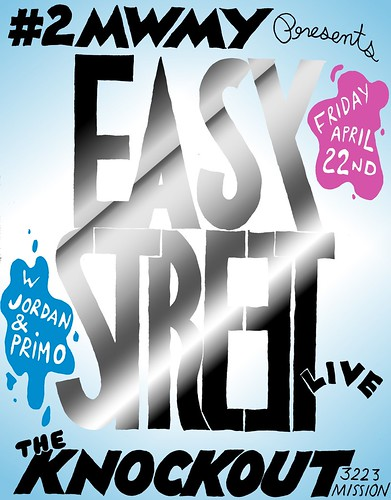 2 Men Will Move You Presents: Easystreet Live! Friday 4.22.11