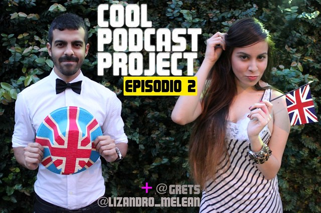 Cool Podcast Project 002: La Boda Real
