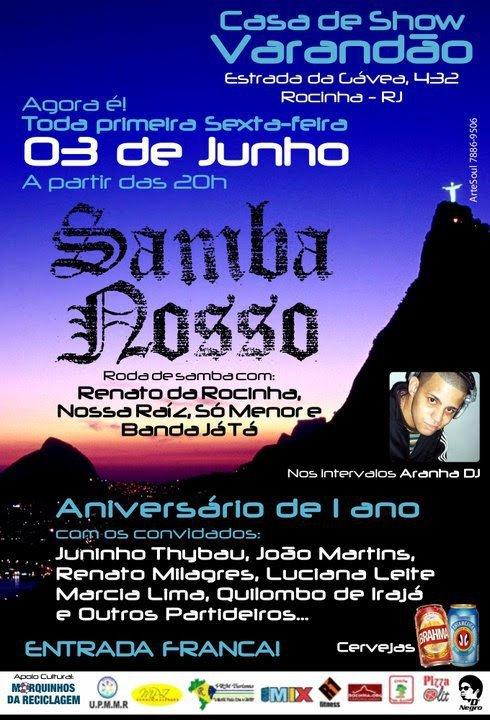 SAMBA NOSSO - Aniversário de uma ano da roda de samba, no Varandão