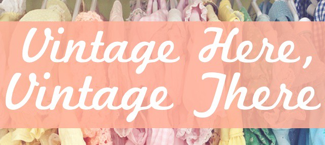 Vintage Here, Vintage There