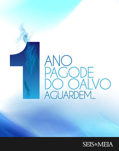 Pagode do Oalvo 1 Ano by chambe.com.br