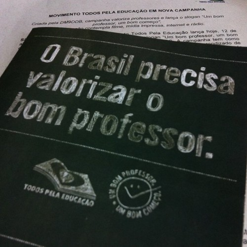 O Brasil precisa valorizar o bom professor #1BomProfessorMeEnsinou