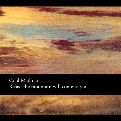 Cold-Mailman---Relax-the-mountain-will-co