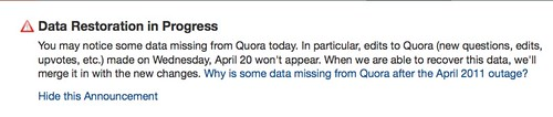 Data Restoration in Progress: You may notice some data missing from Quora today.