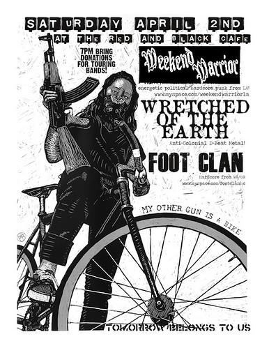 4//2/11 WeekendWarrior/WretchedOfTheEarth/FootClan
