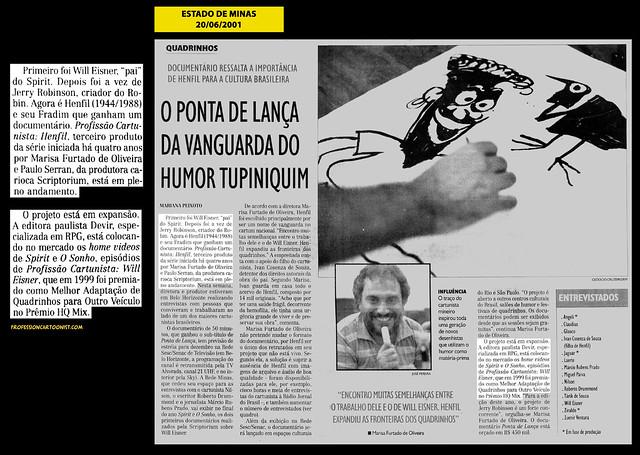 """""""O ponta de lança da vanguarda do humor tupiniquim"""" - Estado de Minas - 20/06/2001"""