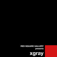 RED SQUARE GALLERY presents xgray (R.S.G.) Tags: photography exhibition urbanminimalism xgray redsquaregallery