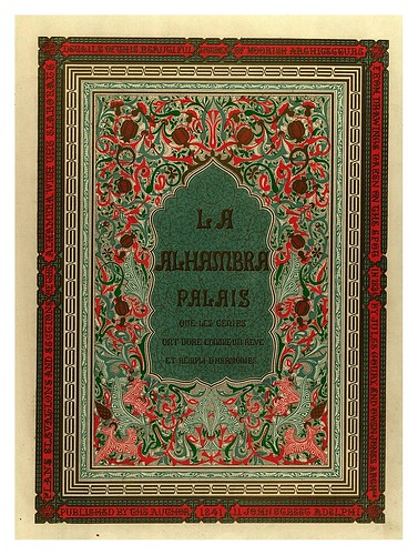 000-Portada volumen I-Plans- elevations- sections and details of the Alhambra Vol 1-1842-Jules Goury y Owen Jones