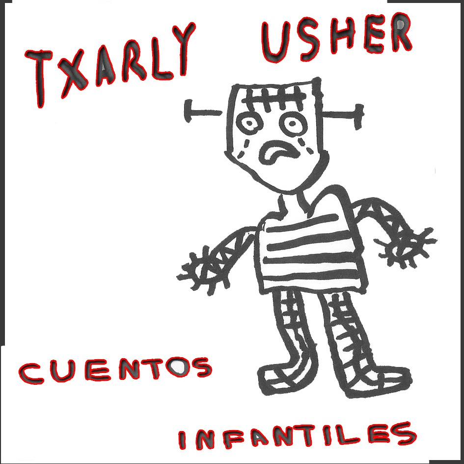 TXARLY USHER: Cuentos Infantiles (Zorch Factory 2011)