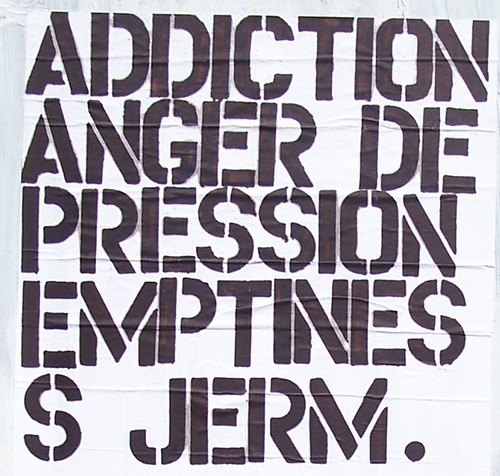 ADDICTION ANGER DEPRESSION EMPTINESS.                                                          JERM.