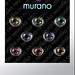 neurotika eyes - murano