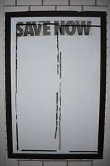 save now. (swindlehorne) Tags: columbus ohio building sign wall words notice empty letters save frame font now vague hilliard