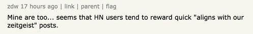 seems that HN users tend to reward quick