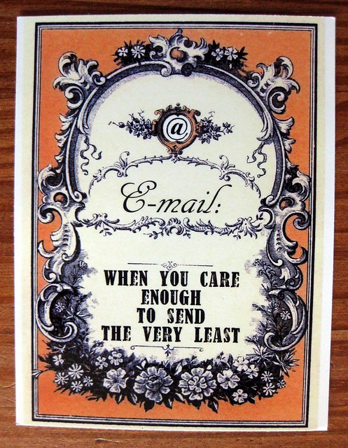 E-mail: when you care enough to send the very least postcard