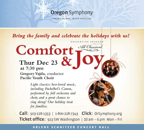 "Oregon Symphony's Christmas Event - ""Comfort & Joy"" 