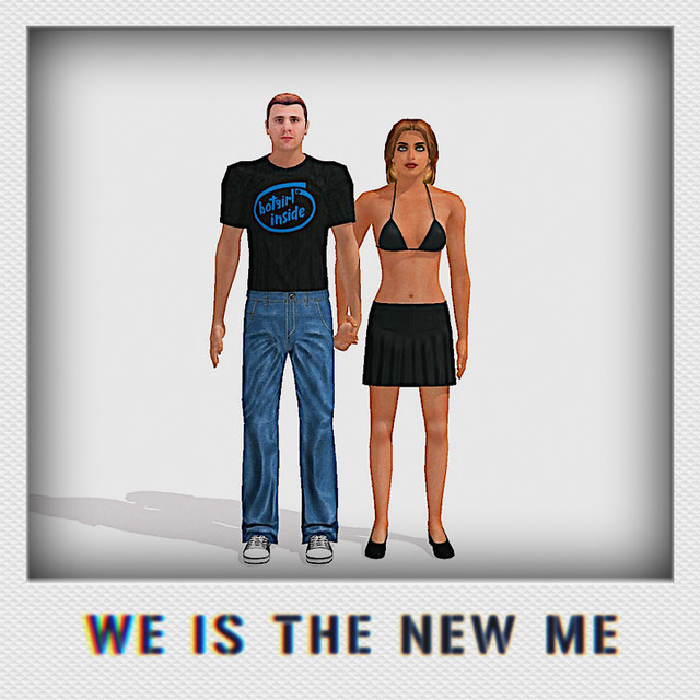 We Is The New Me II
