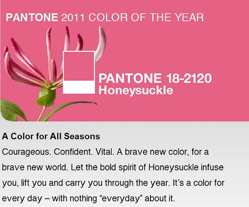 Pantone colour of 2011 : Honeysuckle