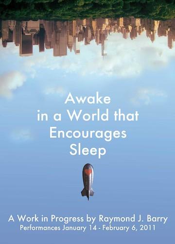 Awake in a World that Encourages Sleep