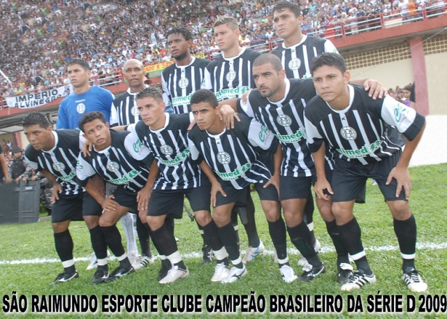 São Raimundo, CAMPEÃO DA SÉRIE D 2009 - Arquivo: Raimundo Gonçlalves