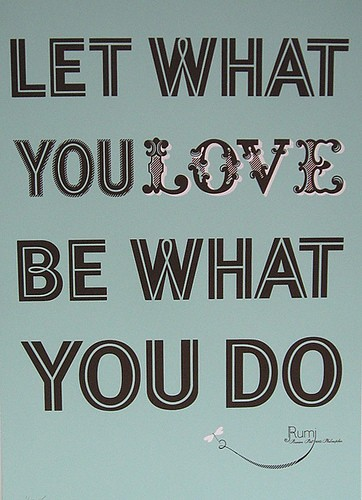 let what you love be what you do quote