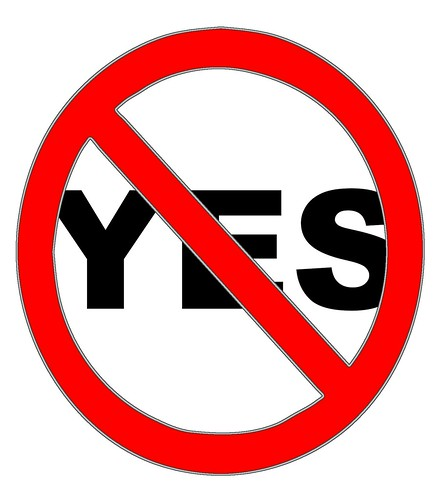 Say No to Yes