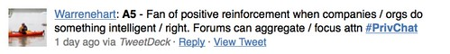 Fan of positive reinforcement when companies / orgs do something intelligent / right. Forums can aggregate / focus attn
