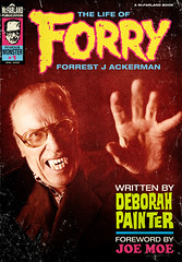 FORRY: The Life of Forrest J Ackerman (Mark Berry - Photographer & Graphic Designer) Tags: book la losangeles vampire famous ring cult horror cloak monsters biography mcfarland belalugosi vincentprice lugosi publishers forrestjackerman forry famousmonsters boriskarloff karloff forryackerman fja famousmonstersoffilmland fanculture mrscifi filmland forrestackerman joemoe deborahpainter lifeofforrestjackerman
