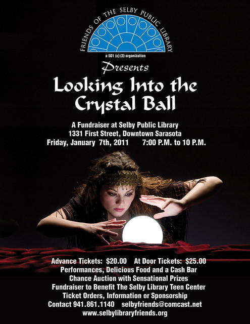 quotLooking Into the Crystal Ballquot fundraiser at Selby Library Jan 7 2011 7 - 10 pm by Sarasota County Libraries